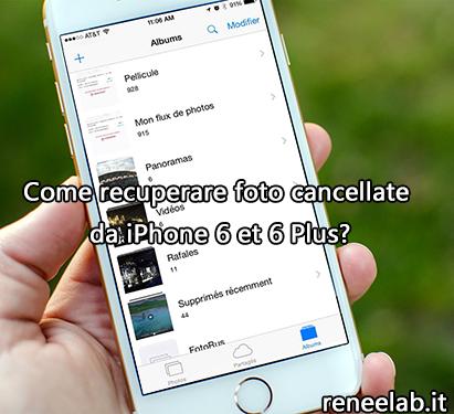 recuperare foto cancellate da iPhone 6 - Renee iPhone Recovery